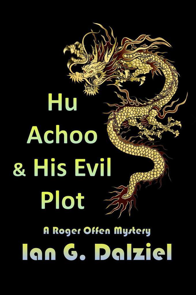 Hu Achoo and His Evil Plot als eBook epub