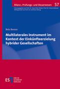 Multilaterales Instrument im Kontext der Einkünfteerzielung hybrider Gesellschaften