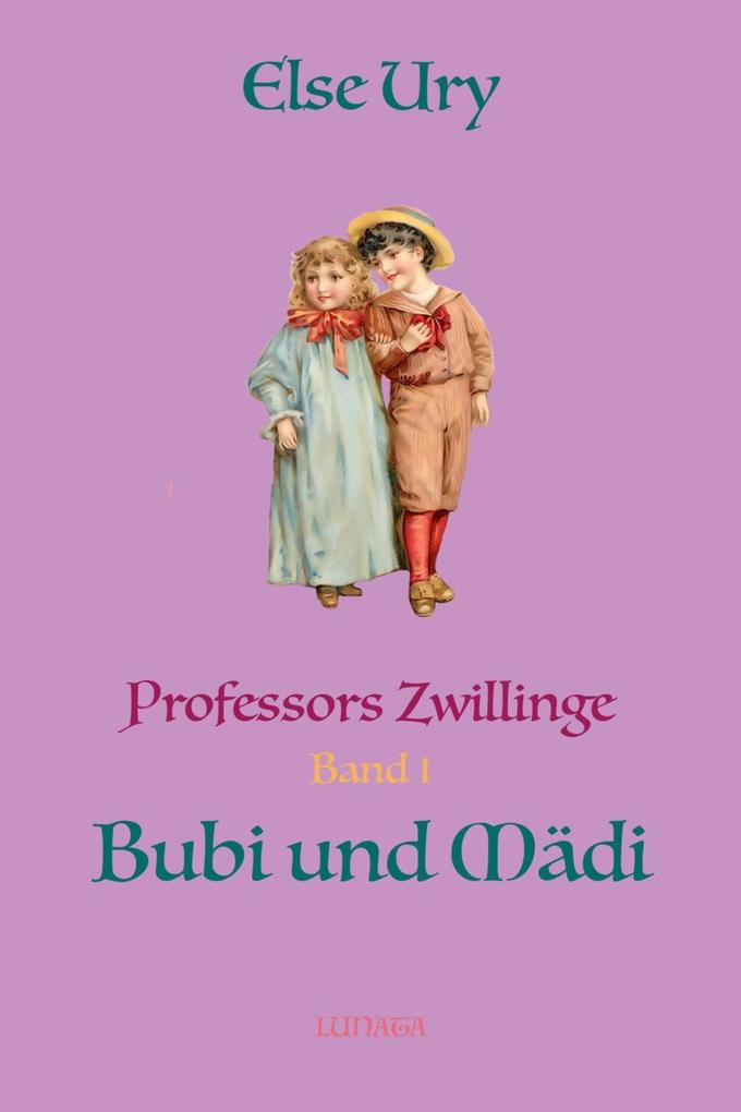Professors Zwillinge Bubi und Ma'di als eBook epub