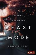 Beastmode 2: Gegen die Zeit