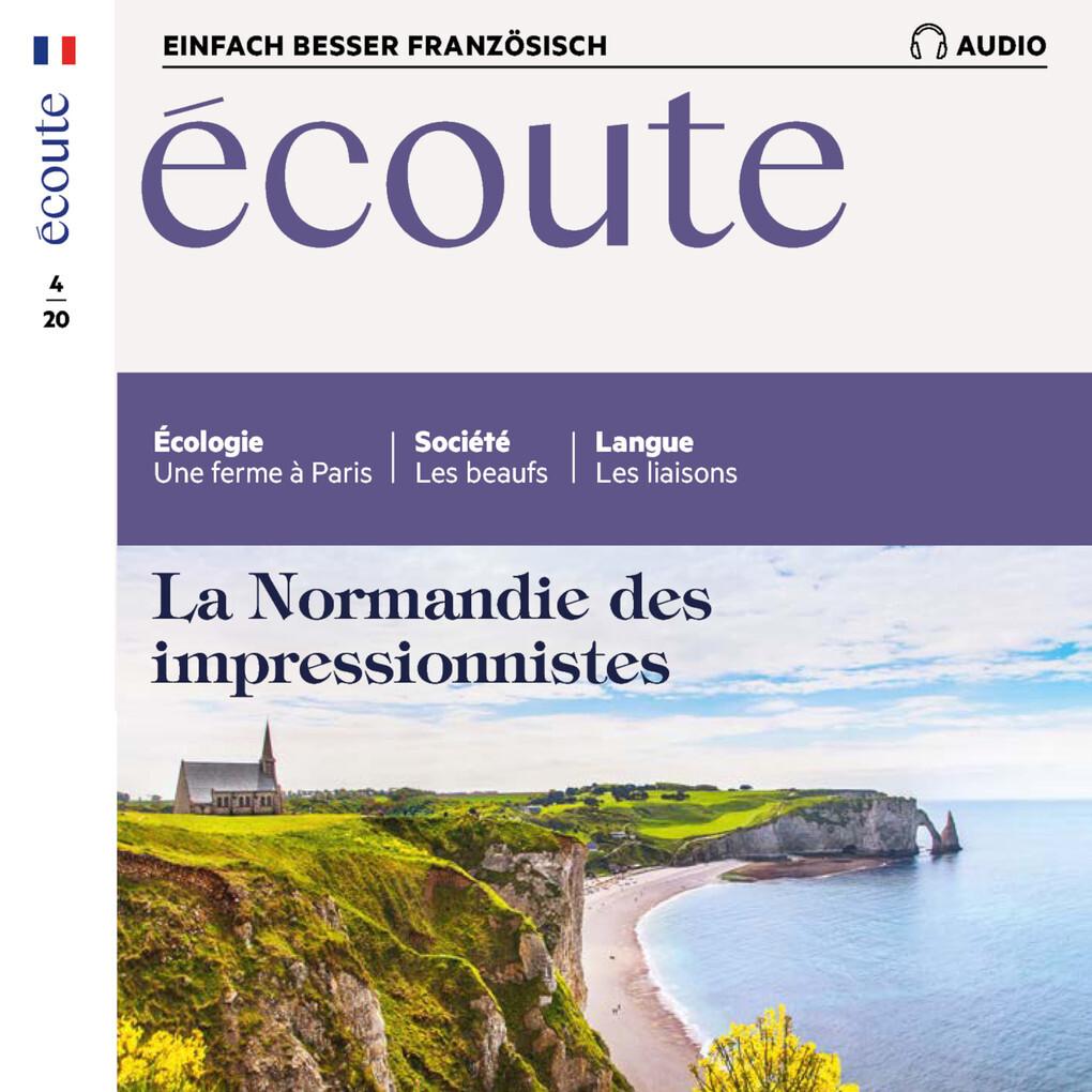 Französisch lernen Audio - Die Normandie der Impressionisten als Hörbuch Download