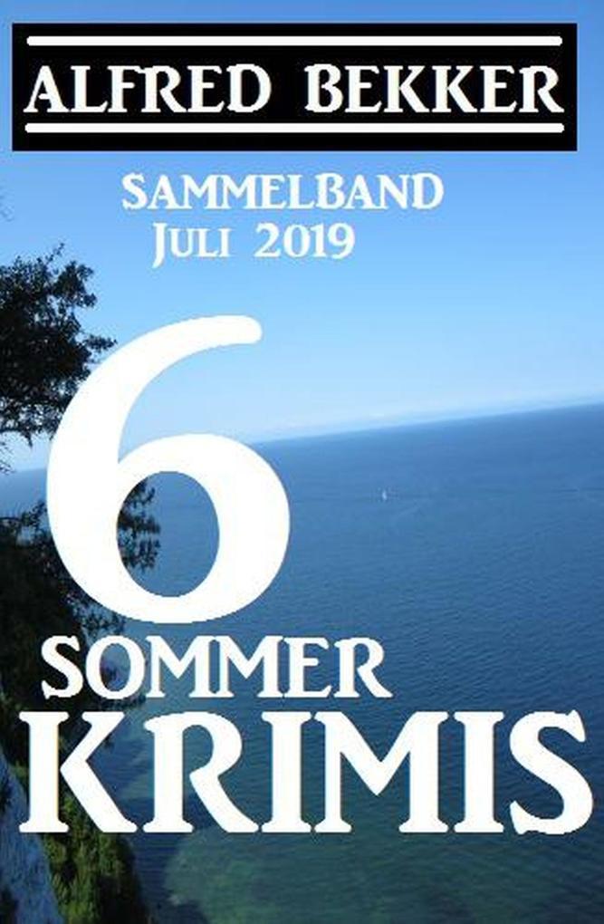 Sammelband 6 Sommer-Krimis - Juli 2019 als eBook epub
