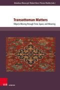Transottoman Matters