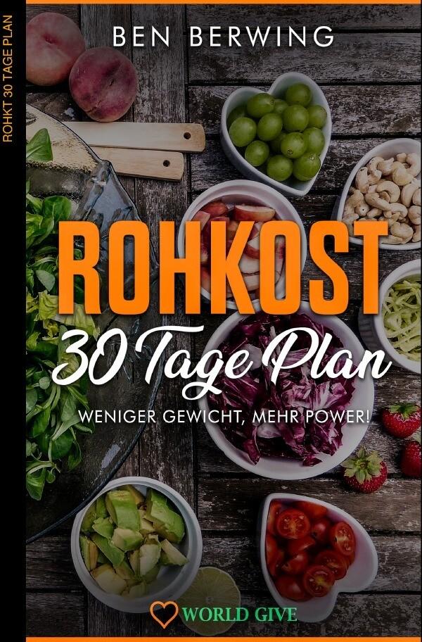 Rohkost 30 Tage Plan als Buch (kartoniert)