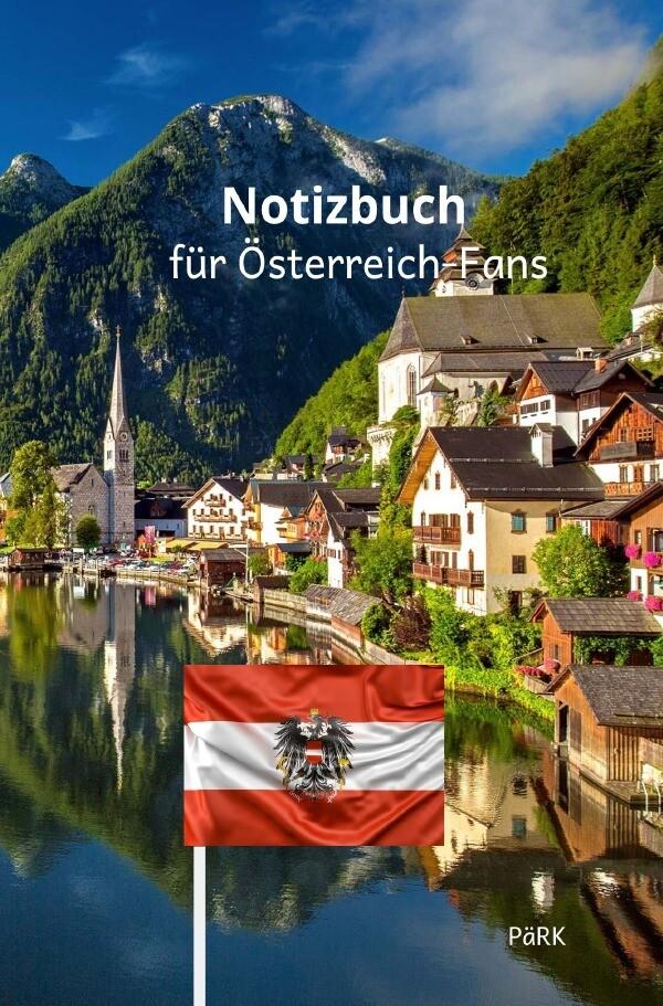 PäRK Notizbuch für Österreich-Fans als Buch (kartoniert)