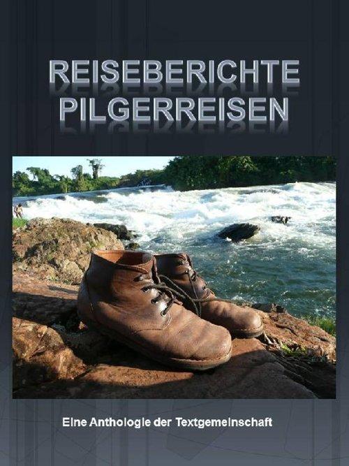 Reiseberichte Pilgerreisen I und II als eBook epub