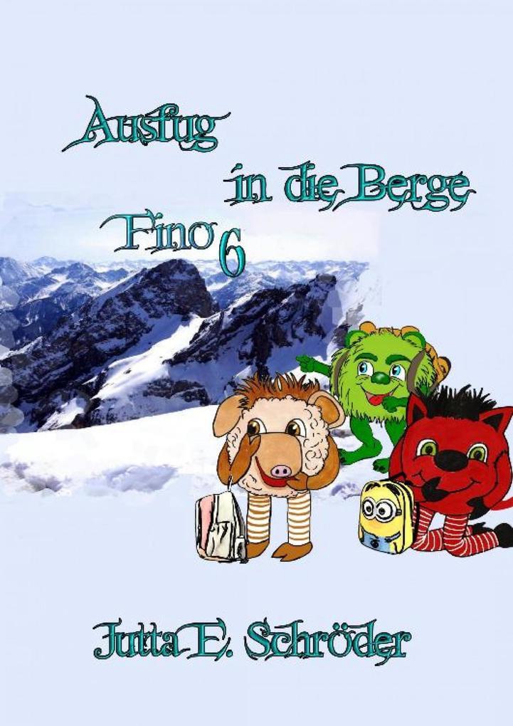 Fino 6 - Ausflug in die Berge als eBook epub