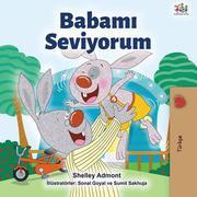 Babami Seviyorum (Turkish Bedtime Collection)