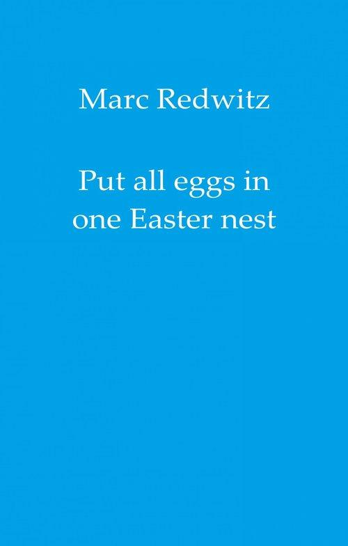 Put all eggs in one Easter nest als eBook epub