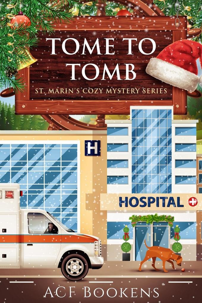Tome To Tomb (St. Marin's Cozy Mystery Series, #5) als eBook epub