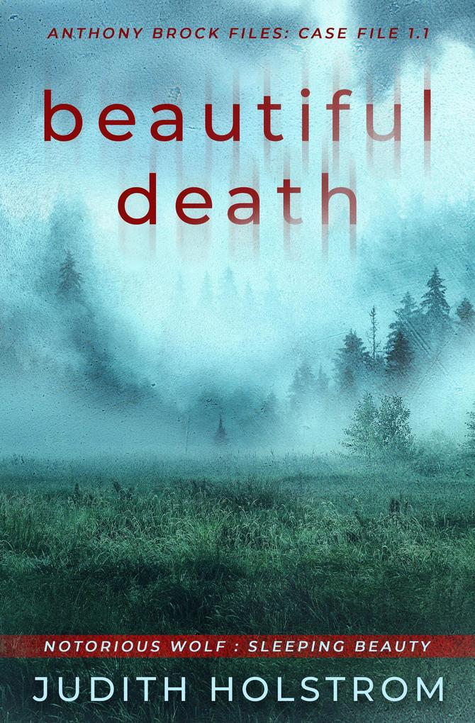 Beautiful Death: Sleeping Beauty (The Casefile, #1) als eBook epub