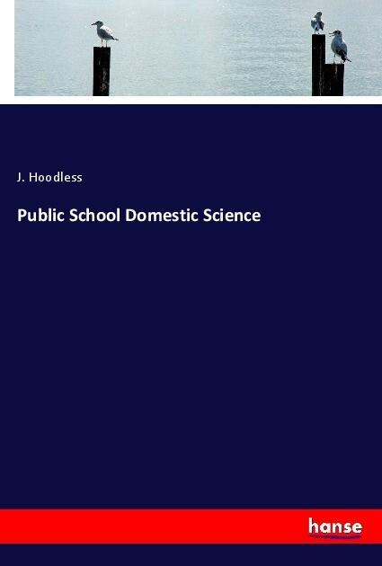 Public School Domestic Science als Buch (kartoniert)