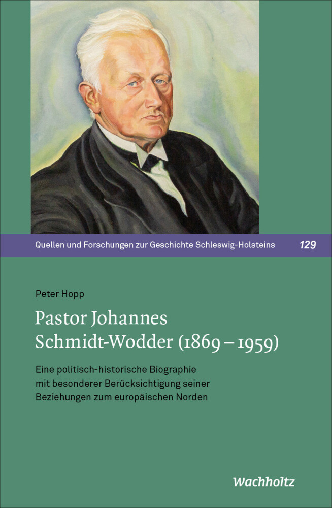 Pastor Johannes Schmidt-Wodder (1869-1959) als Buch (gebunden)