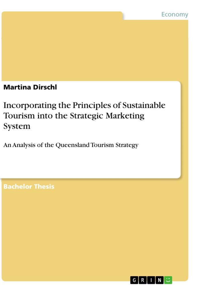 Incorporating the Principles of Sustainable Tourism into the Strategic Marketing System als Taschenbuch