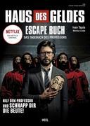 Haus des Geldes - Das Escape-Buch zur Netflix Erfolgsserie