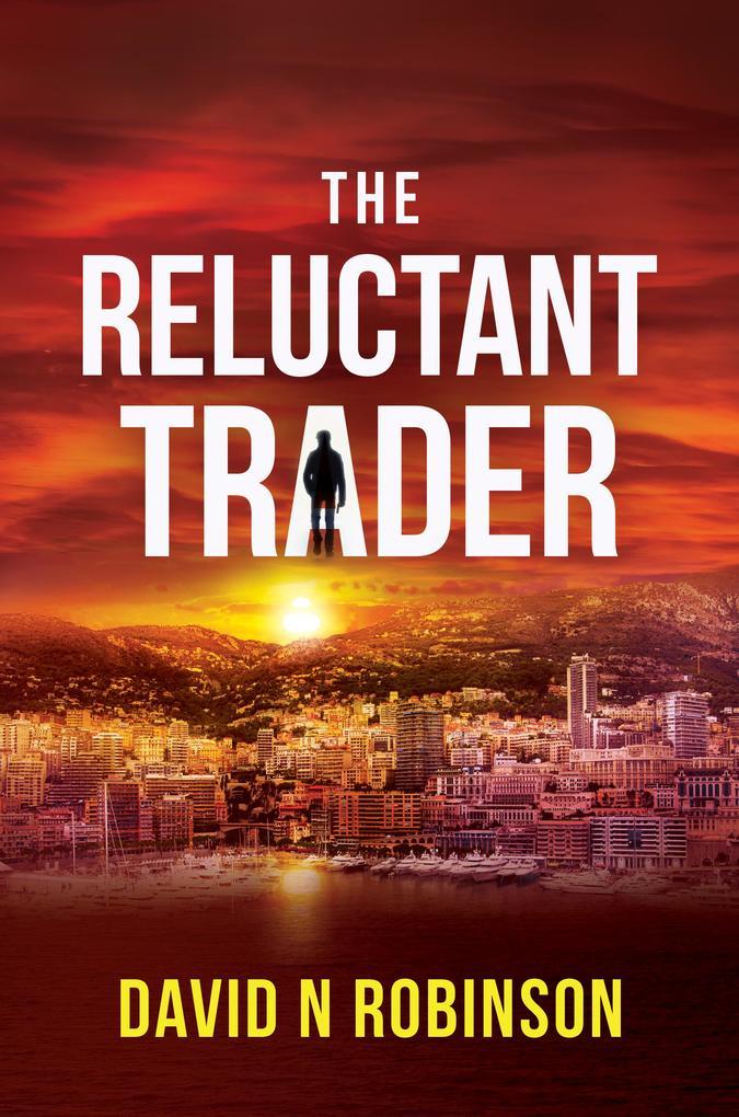 The Reluctant Trader als eBook epub