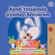Kendi Yatagimda Uyumayi Seviyorum (Turkish Bedtime Collection)
