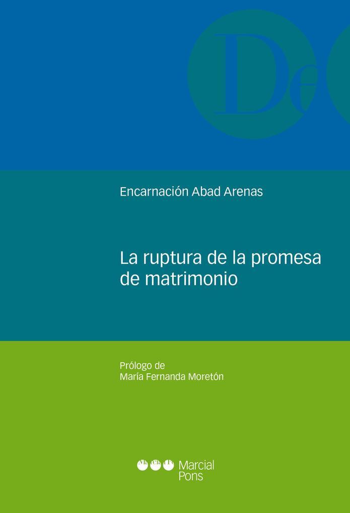 La ruptura de la promesa de matrimonio als eBook pdf