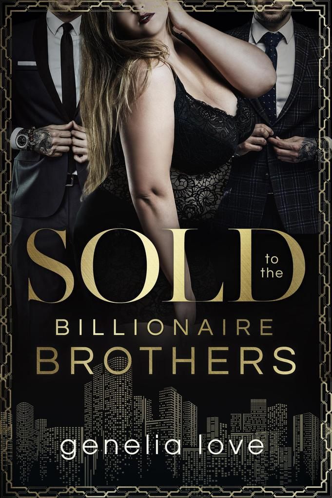 Sold To The Billionaire Brothers als eBook epub