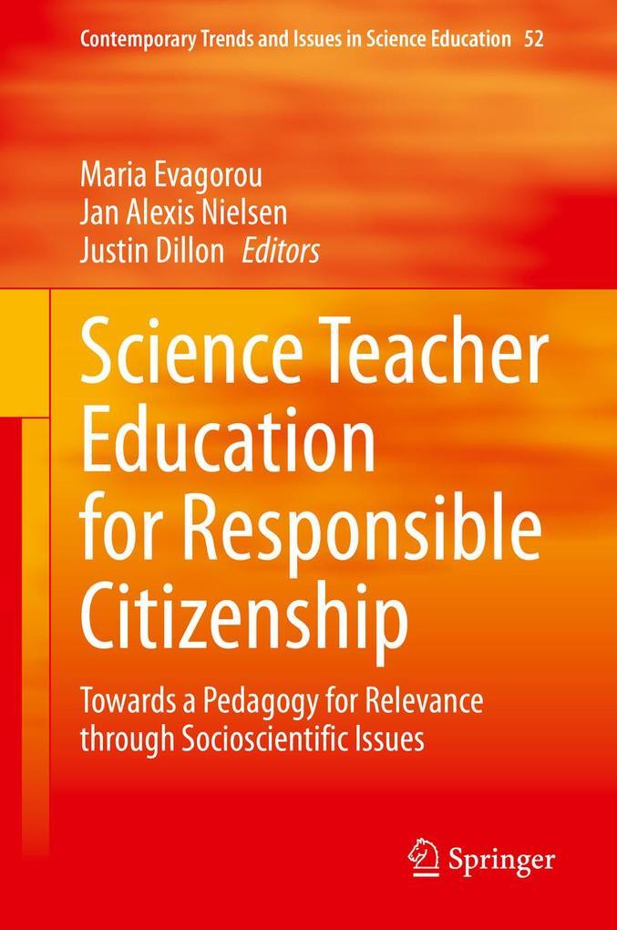 Science Teacher Education for Responsible Citizenship als eBook pdf