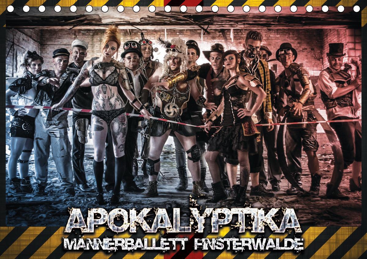 Apokalyptika - Männerballett Finsterwalde (Tischkalender 2021 DIN A5 quer) als Kalender