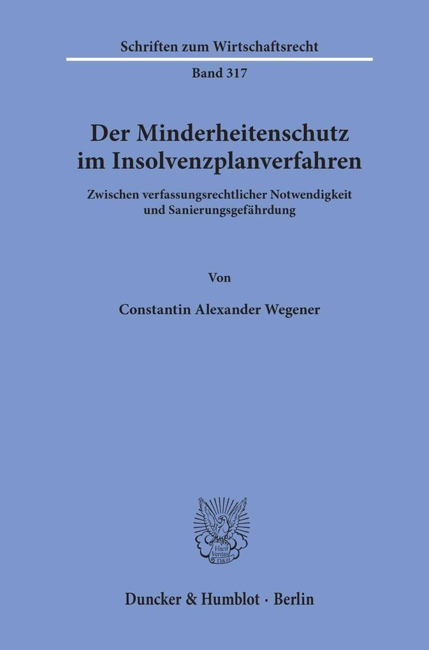 Der Minderheitenschutz im Insolvenzplanverfahren. als Buch (kartoniert)