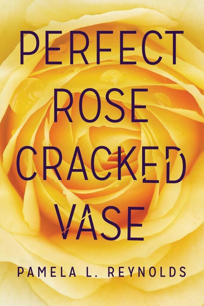 Perfect Rose Cracked Vase als Taschenbuch