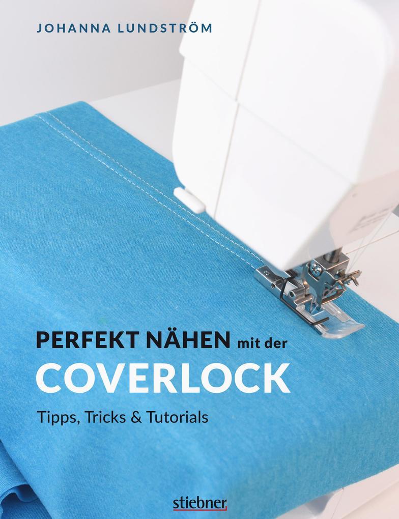 Perfekt Nähen mit der Coverlock