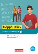 Doppel-Klick - Das Sprach- und Lesebuch - Differenzierende Ausgabe Baden-Württemberg - Band 6: 10. Schuljahr