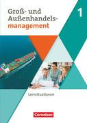 Groß- und Außenhandel Band 01. Arbeitsbuch mit Lernsituationen