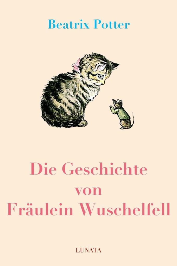 Die Geschichte von Fräulein Wuschelfell als eBook epub