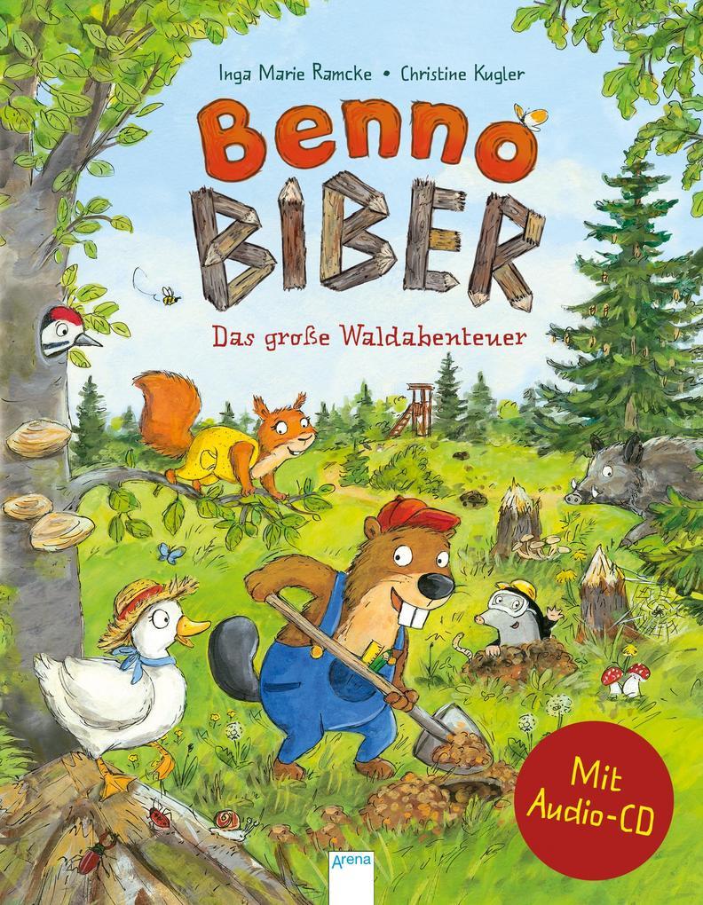 Benno Biber. Das große Waldabenteuer als Buch (gebunden)
