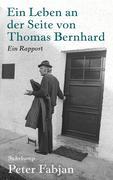 Ein Leben an der Seite von Thomas Bernhard