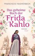 Das geheime Buch der Frida Kahlo