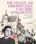 Die Villen am Griebnitzsee und ihre Geschichte
