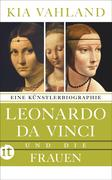 Leonardo da Vinci und die Frauen