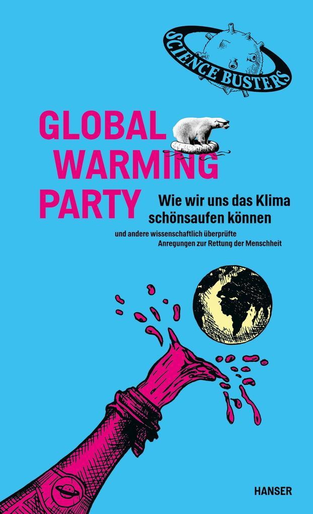 Global Warming Party als Buch (gebunden)