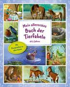 Mein allererstes Buch der Tierfabeln ab 3 Jahre