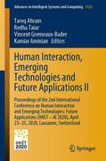 Human Interaction, Emerging Technologies and Future Applications II
