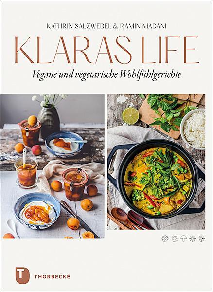 Klaraslife- Vegane und vegetarische Wohlfühlgerichte als Buch (gebunden)