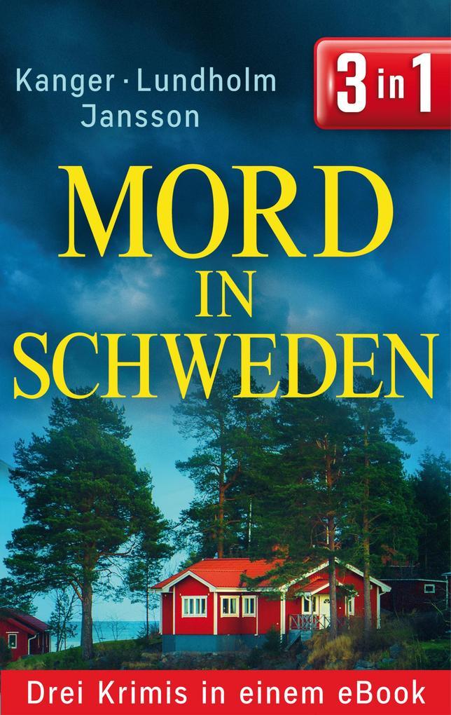 Mord in Schweden: Drei Krimis in einem eBook als eBook epub