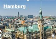Hamburg Stadt an der Alster und Elbe (Wandkalender 2021 DIN A2 quer)