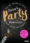 Sweet Memories: Party! Ausfüllbuch für Partygäste