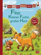 Erst ich ein Stück, dann du - Fibo - Kleiner Fuchs, großer Held