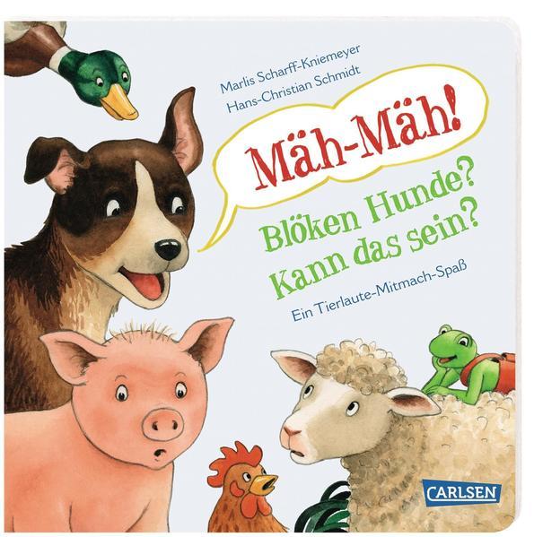 Mäh-Mäh! Blöken Hunde? Kann das sein? als Buch (kartoniert)
