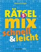 Der große Rätselmix - schnell und leicht. Bd.5