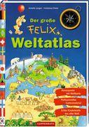 Coppenrath Verlag - Der große Felix-Weltatlas