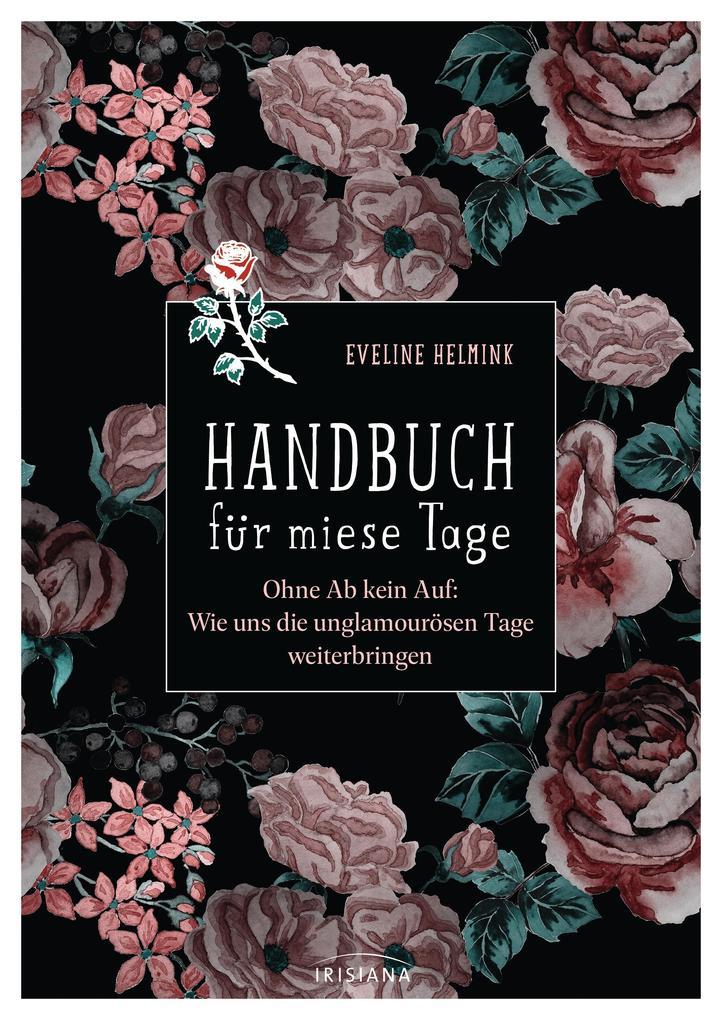 Handbuch für miese Tage als Buch (gebunden)