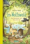 Im Wolfswald - Die Geschichte von Tara und Lup