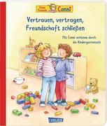 Conni-Bilderbücher: Meine Freundin Conni: Vertrauen, vertragen, Freundschaft schließen. Achtsamkeit lernen für Kindergarten-Kinder
